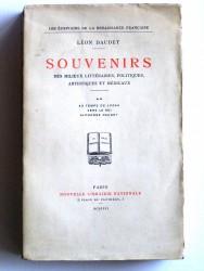 Léon Daudet - Souvenirs des milieux littéraires, politiques, artistiques et médicaux