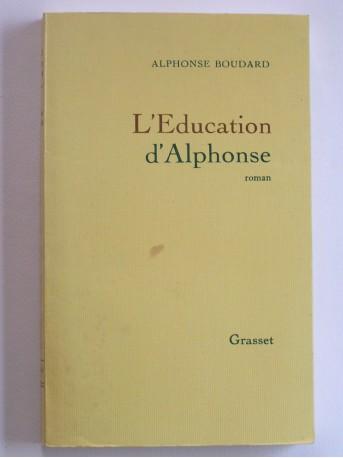 Alphonse Boudard - L'éducation d'Alphonse