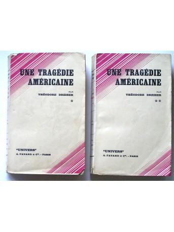 Théodore Dreiser - Une tragédie américaine