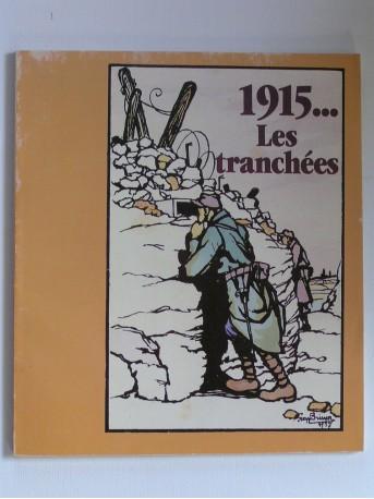 Collectif - 1915... Les tranchées