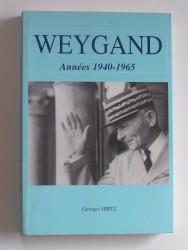 Weygand. Années 1940 - 1965
