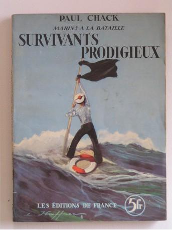 Paul Chack - Survivants prodigieux