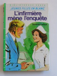 Suzanne Pairault - L'infirmière mène l'enquête