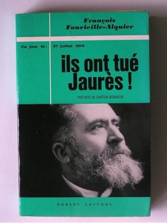 François Fonvieille-Alquier - Ils ont tué jarès!