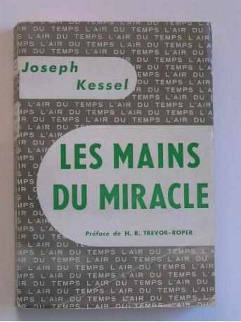 Joseph kessel - Les mains du miracle