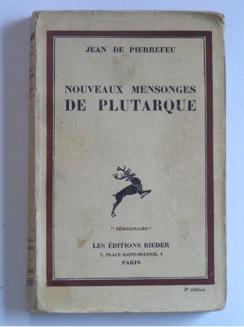 Jean de Pierrefeu - Nouveaux mensonges de Plutarque