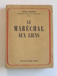 Jean Tracou - Le Maréchal aux liens