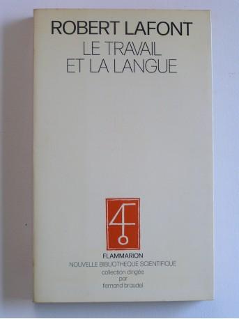 Robert Lafont - Le travail et la langue