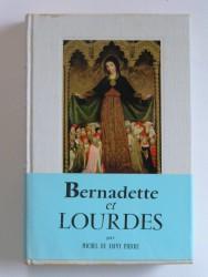 Bernadette et Lourdes