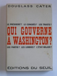 Qui gouverne à Washington?