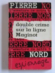 Double crime sur la ligne Maginot