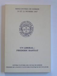 Un libéral: Frédéric Bastiat