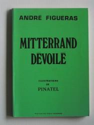 Mitterrand dévoilé