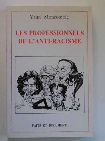 Yann Moncomble - Les professionnels de l'anti-racisme