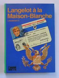 Langelot et la Maison-Blanche