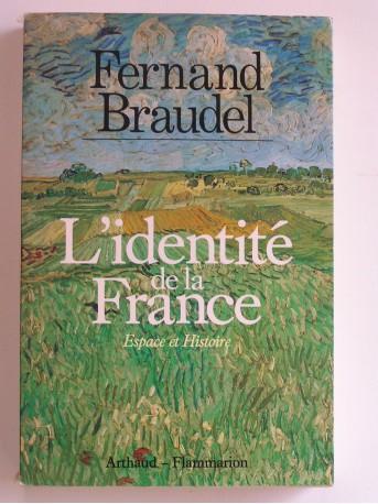 Fernand Braudel - L'identité de la France. Esopace et Histoire