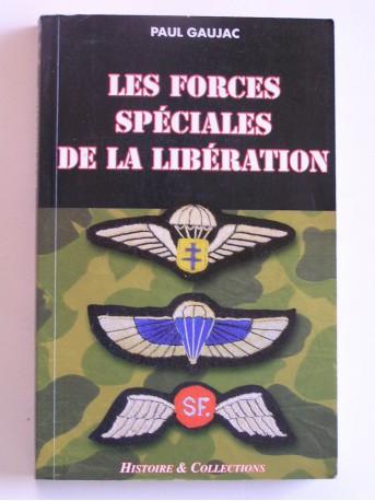 Paul Gaujac - Les forces spéciales de la Libération