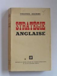Colonel Alerne - La stratégie anglaise