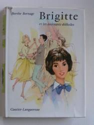 Brigitte et les tournants difficiles