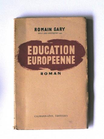Romain Gary - Education européenne