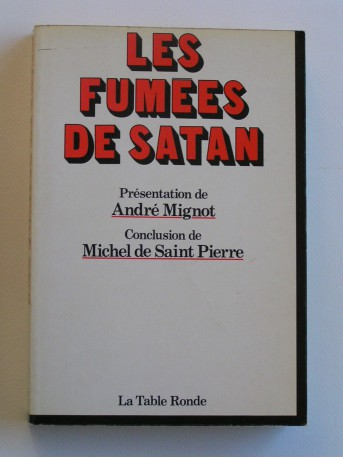 Michel de Saint-Pierre - Les fumées de Satan