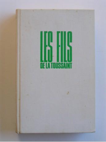 Yves Courrière - La guerre d'Algérie. Tome 1. Les fils de la Toussaint