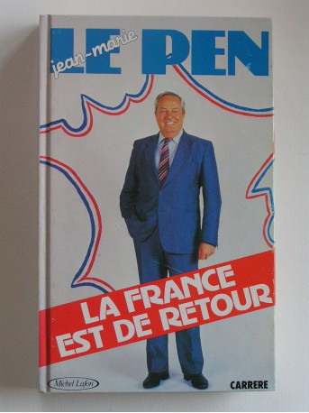 Jean-Marie Le Pen - La France est de retour