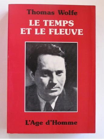 Thomas Wolfe - Le temps et le fleuve
