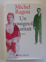 Un rosignol chantait