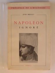 Jules Bertaut - Napoléon ignoré