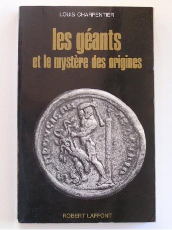 Louis Charpentier - Les géants et le mystère des origines