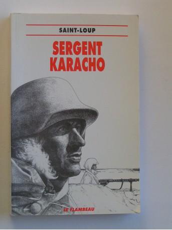 Saint-Loup - Sergent Karacho