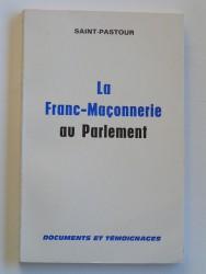 La Franc-Maçonnerie au parlement