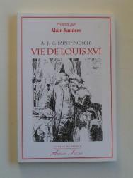 Vie de Louis XVI par A.J.C. Saint-Prosper