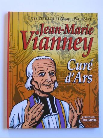 Loÿs Pétillot - Jean-Marie Vianney, curé d'Ars