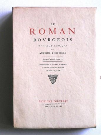 Antoine Furetière - Le roman bourgeois. Ouvrage comique