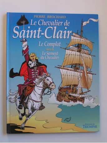 Pierre Brochard - Le chevalier de Saint-Clair. Le complot