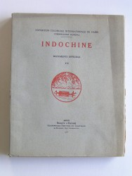 Collectif - Indochine. Tome 2. Documents officiels