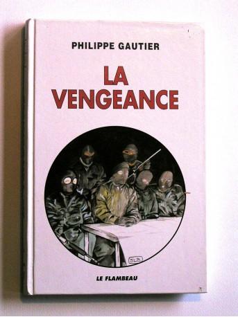 Philippe Gautier - la vengeance