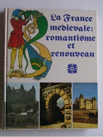 Jacques Tealdi - la France médiévale: romantisme et renouveau