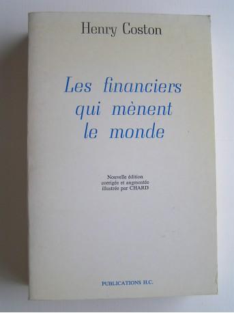 Henry Coston - Les financiers qui mènent le monde