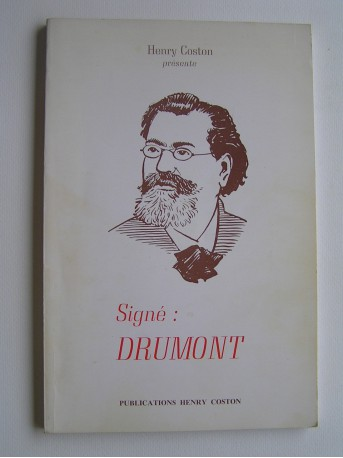 Henry Coston - Signé: Drumont