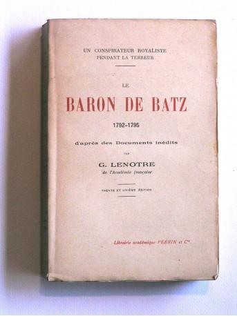 G. Lenotre - Le baron de Batz. 1792 - 1795