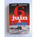 David Howarth - 6 juin à l'aube
