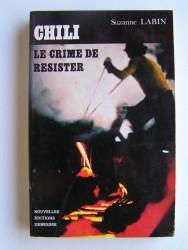 Chili, le crime de résister