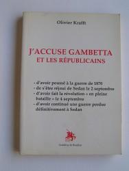J'accuse Gambetta et les républicains