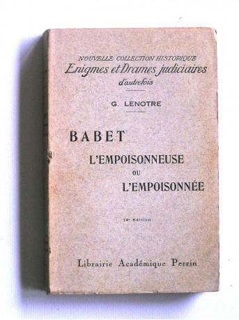 G. Lenotre - Babet l'empoisonneuse ou l'empoisonnée