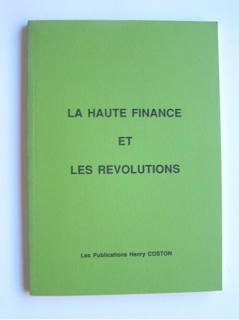 Collectif - La haute finance et les révolutions