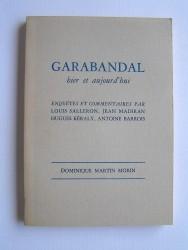 Garrabandal hier et aujourd'hui