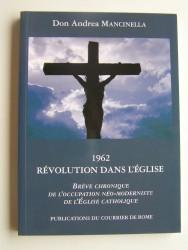 1962. Révolution dans l'Eglise